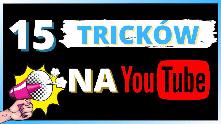 15-tricków-na-youtube