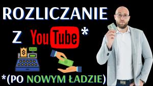 Jak rozliczać się z Youtube po Nowym Ładzie? Czy rozliczanie Youtube prywatnie w PIT jest ryzykowne?