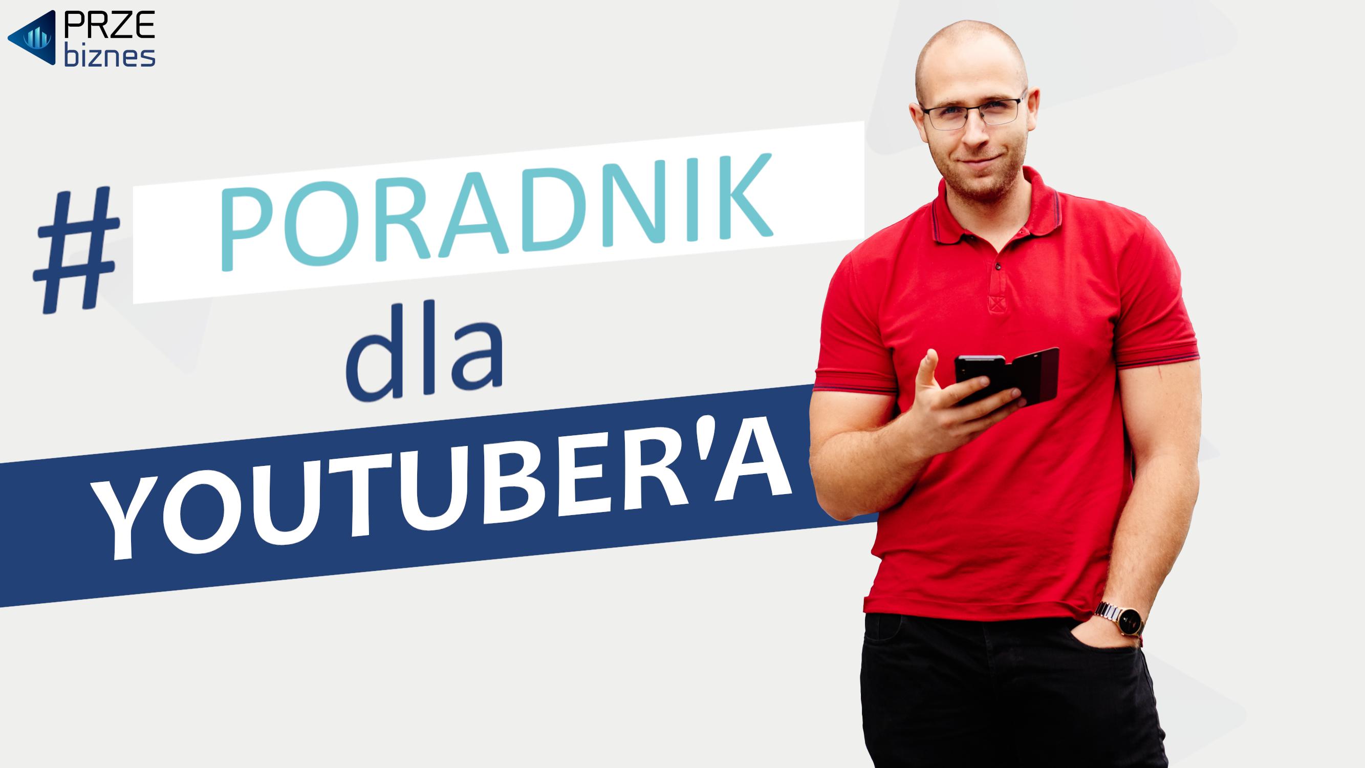 poradnik dla youtubera mężczyzna z czerwonej koszulce trzyma komórkę